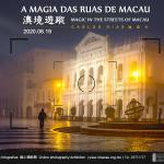 """The Magic of the Streets of Macau"" shown online"